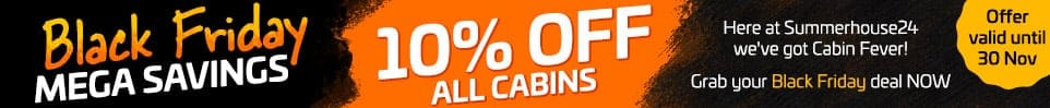 Black Friday Mega Savings - 10% OFF from all cabins!